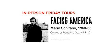 FRIDAY •• in-person tours •• Facing America: Mario Schifano 1960–1965 tickets