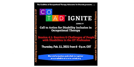 COTAD IGNITE 4.1: Barriers & Challenges of People with Disabilities in OT tickets