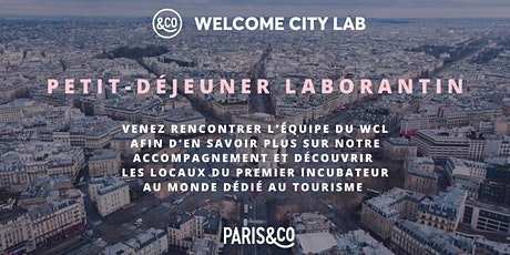 Petit déjeuner laborantin | Welcome City Lab billets