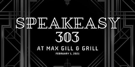 Speakeasy 303 tickets