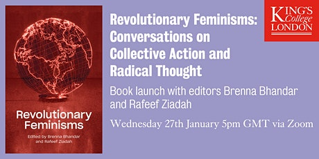 Revolutionary Feminisms Book Launch with Brenna Bhandar and Rafeef Ziadah tickets