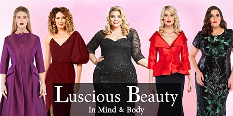 Luscious Beauty in Mind and Body tickets