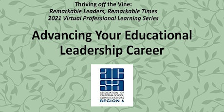 Advancing Your Educational Leadership Career tickets