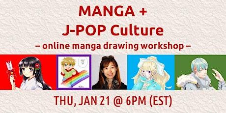 MANGA + J-POP Culture: Online Manga Drawing Workshop tickets