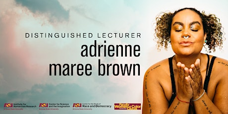 2021 IHR Distinguished Lecturer adrienne maree brown tickets