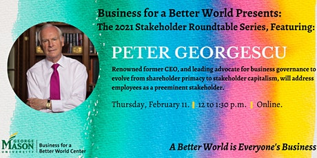 2021 Stakeholder Roundtable Series Featuring Peter Georgescu tickets