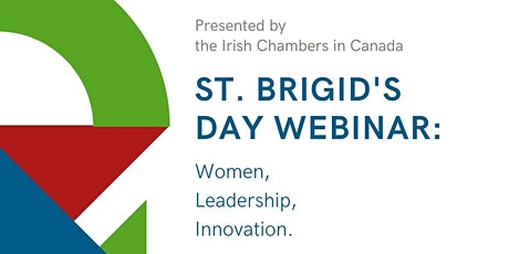 St. Brigid's Day Webinar: Women, Leadership, Innovation. tickets