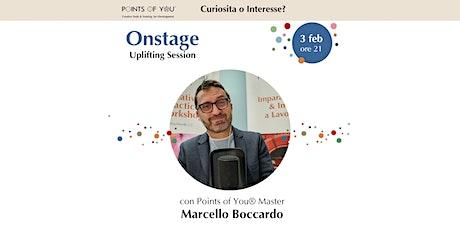 Uplifting Session con Marcello Boccardo | Curiosità o Interesse? biglietti