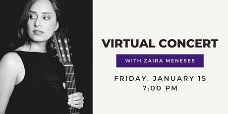 Virtual Concert with Zaira Meneses tickets
