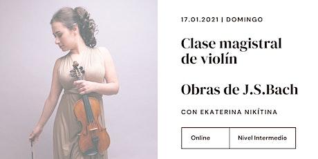 Clase magistral de violín. Obras de J.S.Bach entradas