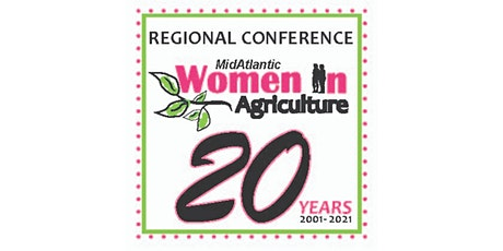 2021 MidAtlantic Women In Agriculture Regional Conference - 20 Years tickets