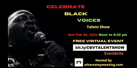 Celebrate Black Voices Virtual Live Talent Show  Black History Month 2021 tickets