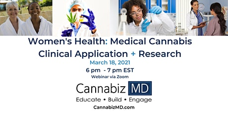 Women's Health: Medical Cannabis  Clinical Application + Research tickets