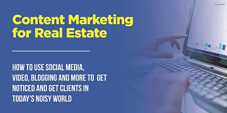 Content Marketing for Real Estate tickets