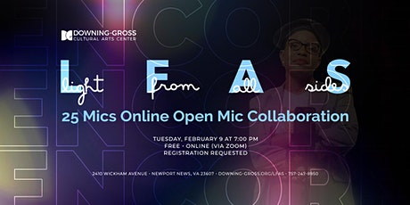 25 Mics Online x Light From All Sides ENCORE - Free Open Mic Event tickets