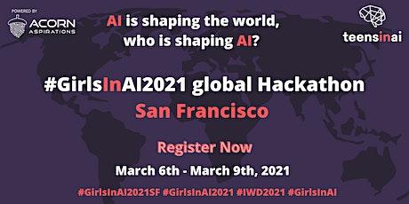 #GirlsInAI2021 Hackathon – San Francisco tickets