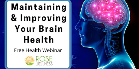 Maintaining and Improving Your Brain Health tickets