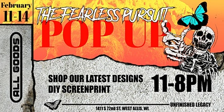 The Fearless Pursuit: Pop Up Shop presented by Unfinished Legacy tickets