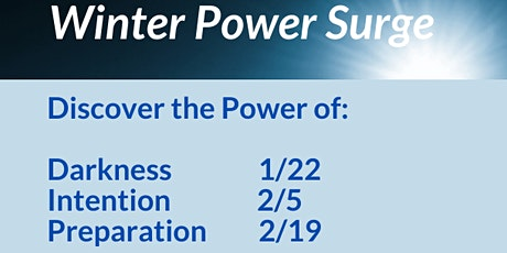 Seasonal Power Surge: Winter 5:30-7:30 pm EST tickets