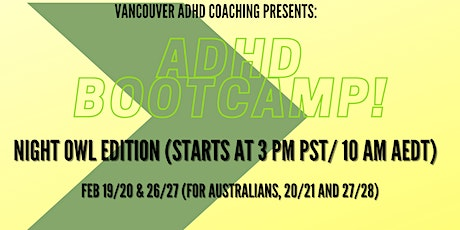 ADHD BOOTCAMP - NIGHT OWL EDITION! tickets