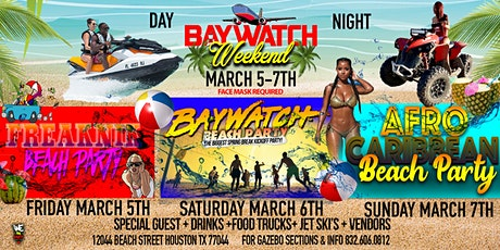 #BayWatchWeekend | 3Nights 3Days | Biggest Spring Break Kick Off Event!! tickets