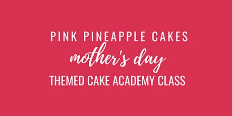 How To Decorate a Mother's Day Theme Cake tickets