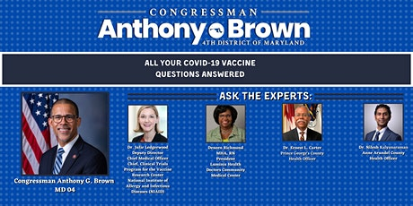 """""""Ask The Experts"""" Covid-19 Vaccine Update with Congressman Anthony Brown tickets"""