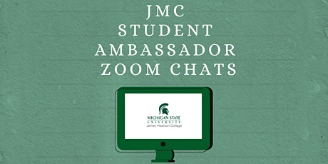 JMC Student Ambassador Zoom Chats entradas