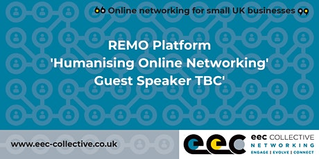 EEC Collective Business Online Networking + Guest Speaker TBC tickets