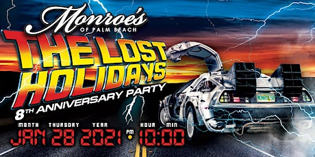 Monroes 8 Year Anniversary - The Lost Holidays tickets