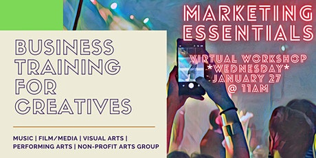Marketing Essentials for Creatives – Developing  Short & Long Range Plans tickets