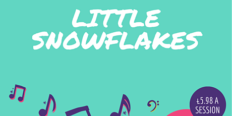 Little Snowflakes Online Music Session for smallies tickets