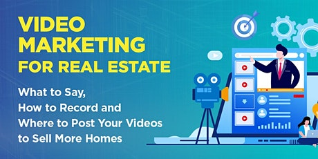 Video Marketing for Real Estate tickets