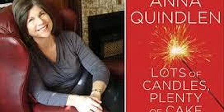 SEENYER Meet the Author with Anna Quindlen: LOTS OF CANDLES, PLENTY OF CAKE tickets