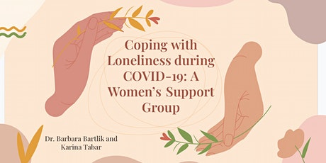 Coping with Loneliness during COVID-19: A Women's Support Group tickets
