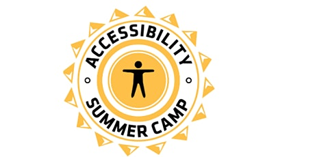Accessibility Summer Camp 2021 (Virtual) tickets