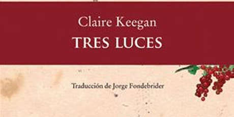 "Club de Lectura @queleoar Febrero 2021 - ""Tres luces"" ingressos"