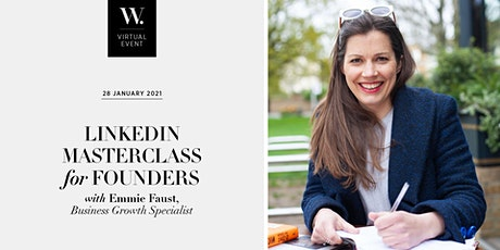 LinkedIn Masterclass for Founders with Emmie Faust X The Women's Chapter tickets