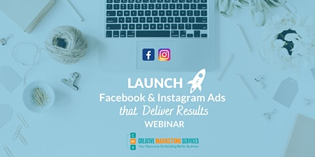 Live Webinar: Launch Facebook & Instagram Ads that Deliver Results tickets