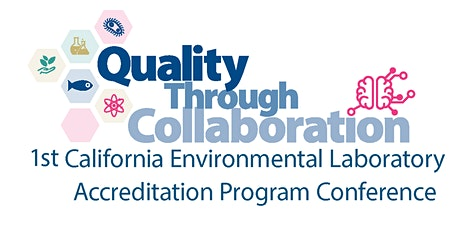 2021 California Environmental Laboratory Accreditation Program Conference tickets