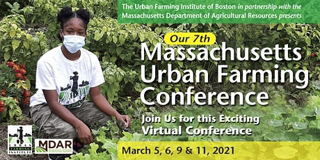 7th Massachusetts Urban Farming Conference tickets