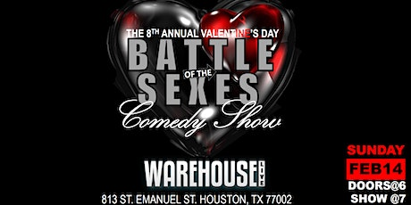 8th  Annual Valentine's Day Battle of the Sexes Comedy Show @Warehouse Live tickets
