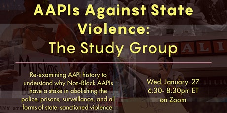 AAPIs Against State Violence: The Study Group tickets