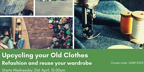 Upcycle Your Old Clothes! tickets