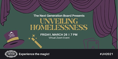 Unveiling Homelessness: Hosted by La Casa Norte's Next Generation Board tickets