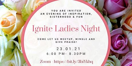 Ignite Ladies Night tickets