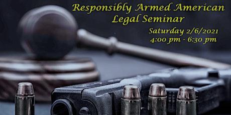 Responsibly Armed American Legal Seminar tickets