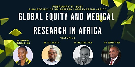 Global Equity and Medical Research in Africa tickets