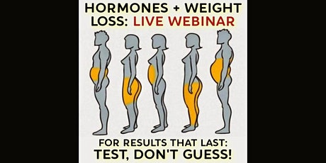 Holistic Solutions for Healthy Weight & Hormone Balance - Live Webinar tickets