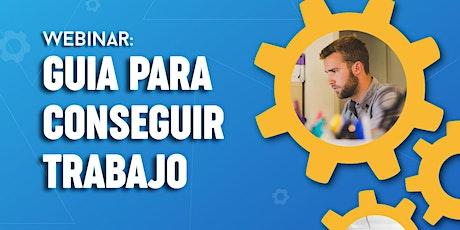Webinar: GUIA PARA CONSEGUIR TRABAJO entradas